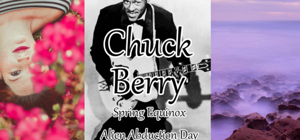 03/20/17 stream & playlist: Music in Your Shoes (R.I.P. Chuck Berry, Spring Equinox, Alien Abduction Day)
